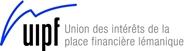 UIPF - Union des intérêts de la place financière lémanique